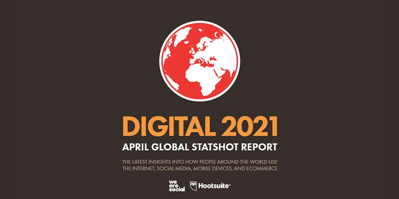 15 Maddede We Are Social Nisan 2021 Raporu